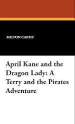 April Kane and the Dragon Lady (Terry and the Pirates)