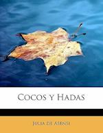 Cocos y Hadas af Julia De Asensi