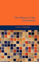 The Mimes of the Courtesans af Lucian Of Samosata, Of Samosata Lucian of Samosata