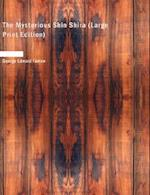 The Mysterious Shin Shira af George Edward Farrow