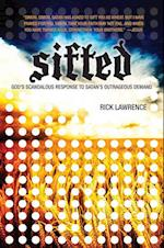 Sifted- God's Scandalous Response to Satan's Outrageous Demand af Rick Lawrence