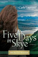Five Days in Skye af Carla Laureano