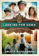 Looking for Home (Beyond the Orphan Train, nr. 01)