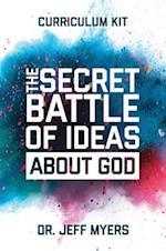 The Secret Battle of Ideas about God Curriculum Kit