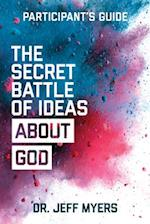The Secret Battle of Ideas about God Participant's Guide