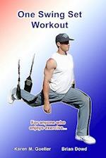 One Swing Set Workout af Karen M. Goeller, Brian Dowd