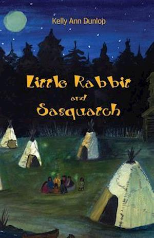 Bog, paperback Little Rabbit and Sasquatch af Kelly Dunlop