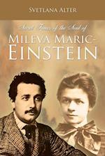 Secret Traces of the Soul of Mileva Maric-Einstein