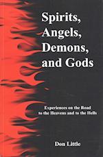 Spirits, Angels, Demons, and Gods