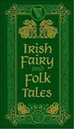 Irish Fairy and Folk Tales (Barnes Noble Leatherbound Pocket Editions)