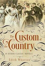 The Custom of the Country and Other Classic Novels af Edith Wharton