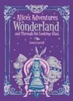 Alice's Adventures in Wonderland and Through the Looking Glass (Barnes & Noble Children's Leatherbound Classics) (Barnes Noble Leatherbound Childrens Classics)