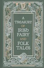 A Treasury of Irish Fairy and Folk Tales (Barnes Noble Leatherbound Classic Collection)