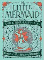 The Little Mermaid and Other Fairy Tales (Barnes Noble Collectible Editions)