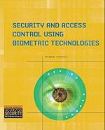 Security and Access Control Using Biometric Technologies