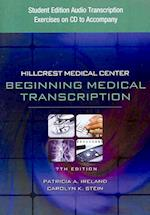 Student Edition Audio Exercises on CD for Ireland/Stein S Hillcrest Medical Center: Begining Medical Transcription, 7th