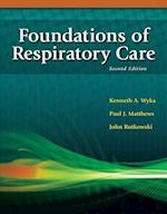 Foundations of Respiratory Care af William Clark, Paul Mathews, Kenneth Wyka
