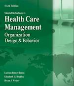Shortell and Kaluzny's Healthcare Management