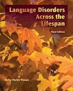 Language Disorders Across the LifeSpan