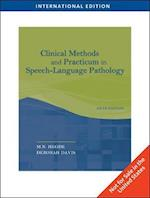 Clinical Methods and Practicum in Speech-Language Pathology, International Edition