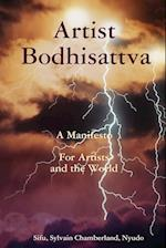 Artist - Bodhisattva - A Manifesto af Sylvain Chamberlain-Nyudo, Chamberland Nyudo
