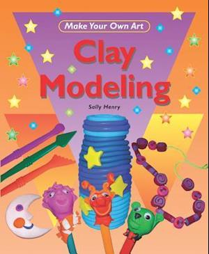 Bog, ukendt format Clay Modeling af Sally Henry