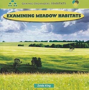Bog, ukendt format Examining Meadow Habitats af Zelda King