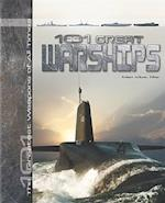 101 Great Warships (The 101 Greatest Weapons of All Times)
