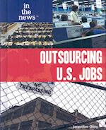 Outsourcing U.S. Jobs af Jacqueline Ching