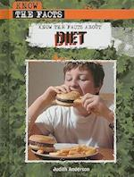 Know the Facts about Diet (Know the Facts)