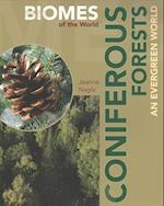 Coniferous Forests (Biomes of the World)