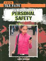 Know the Facts about Personal Safety (Know the Facts)