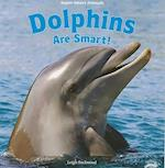 Dolphins Are Smart! af Leigh Rockwood