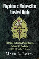 Physician's Malpractice Survival Guide