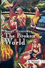 The Broken World af Brent Hightower