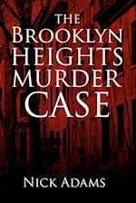 The Brooklyn Heights Murder Case af Nick Adams