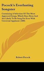 Pocock's Everlasting Songster af Robert Pocock