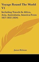 Voyage Round the World V1