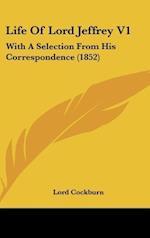 Life of Lord Jeffrey V1 af Lord Cockburn