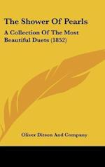 The Shower of Pearls af Co, Oliver Ditson and Company, Oliver Ditson