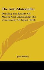 The Anti-Materialist