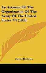An Account of the Organization of the Army of the United States V2 (1848)