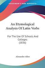 An Etymological Analysis of Latin Verbs