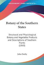 Botany of the Southern States af John Darby