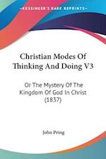 Christian Modes of Thinking and Doing V3