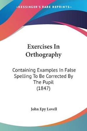 Exercises in Orthography