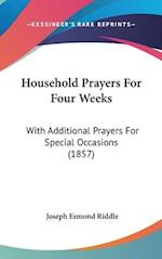 Household Prayers for Four Weeks