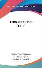 Fantastic Stories (1874)