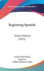 Beginning Spanish af Clifford Gilmore Allen, Aurelio Macedonio Espinosa