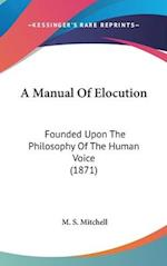 A Manual of Elocution